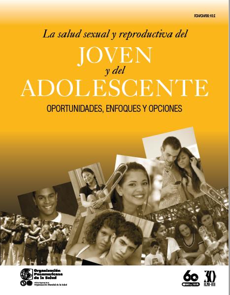 La Salud Sexual y Reproductiva de los Adolesce..