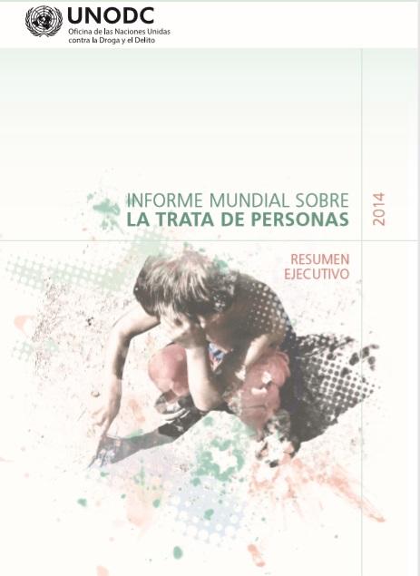 Informe mundial sobre la trata de personas. Re..