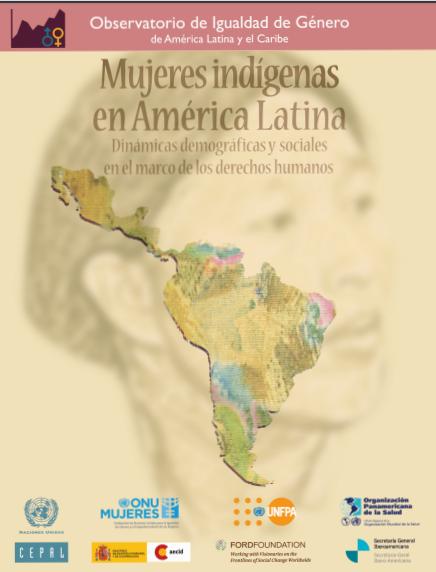 Mujeres indígenas en América Latina:  dinám..
