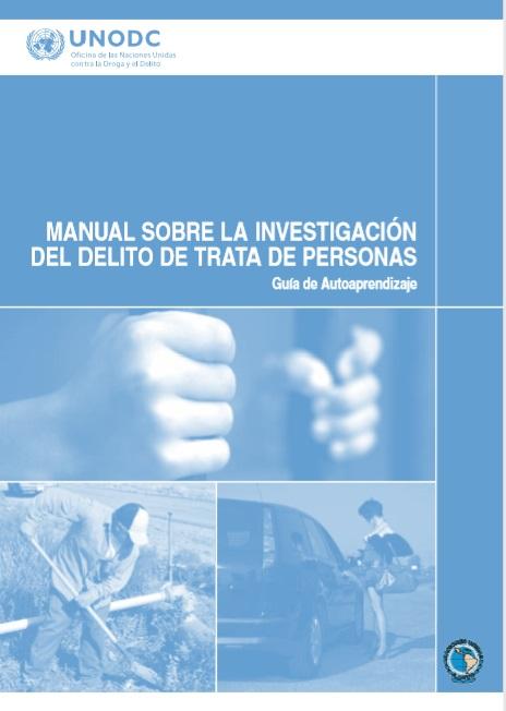Manual sobre la investigación del delito de t..