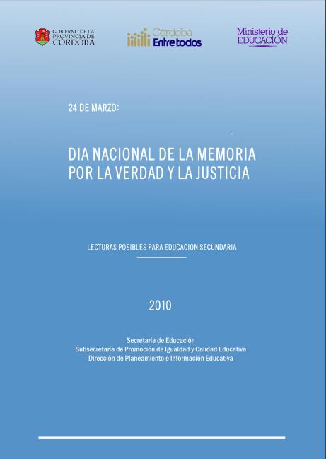 24 de Marzo: Día Nacional de la Memoria por l..
