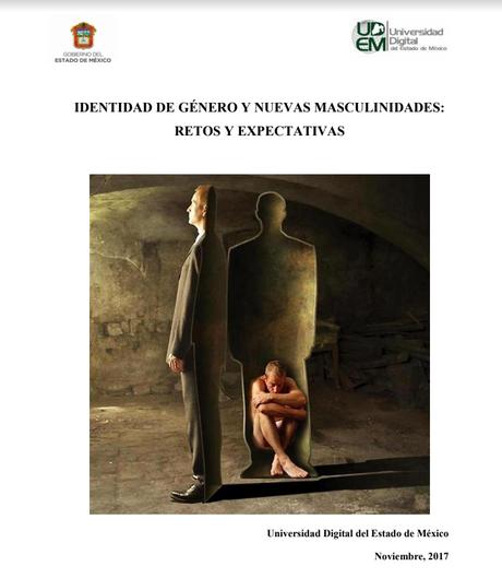 Identidad de género y nuevas masculinidades: ..
