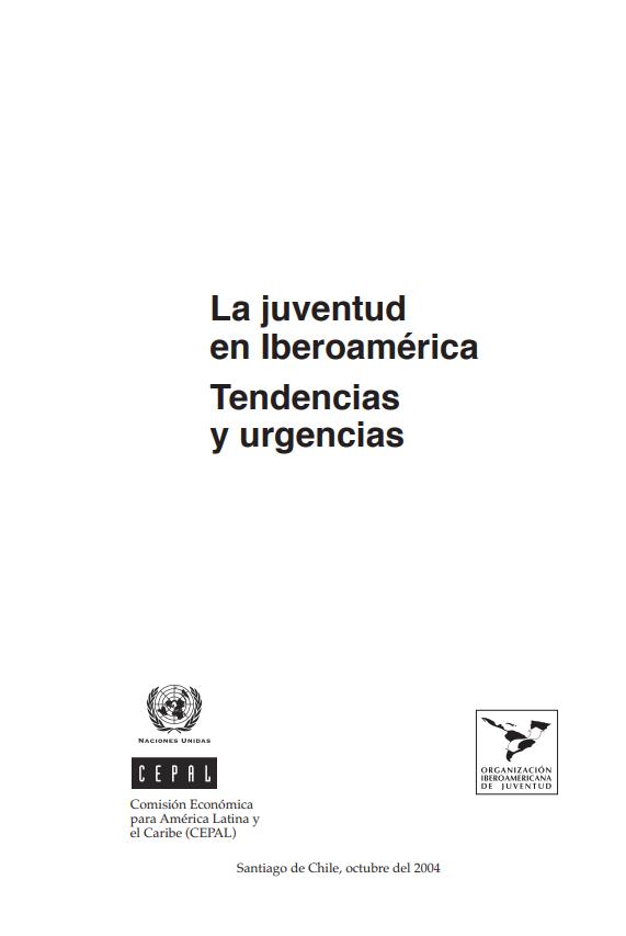 La juventud en iberoamerica. Tendncias y urgen..