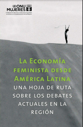La economía feminista desde América Latina. ..