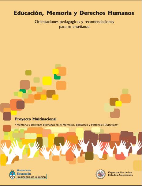 Educación, Memoria y Derechos Humanos: orient..