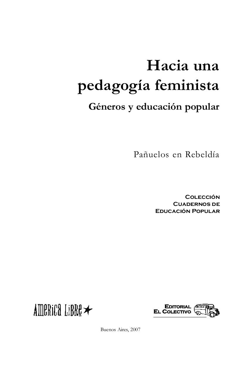 Hacia una pedagogía feminista. Género y educ..